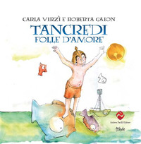 TANCREDI FOLLE D'AMORE di VIRZI' C. - GAION R.