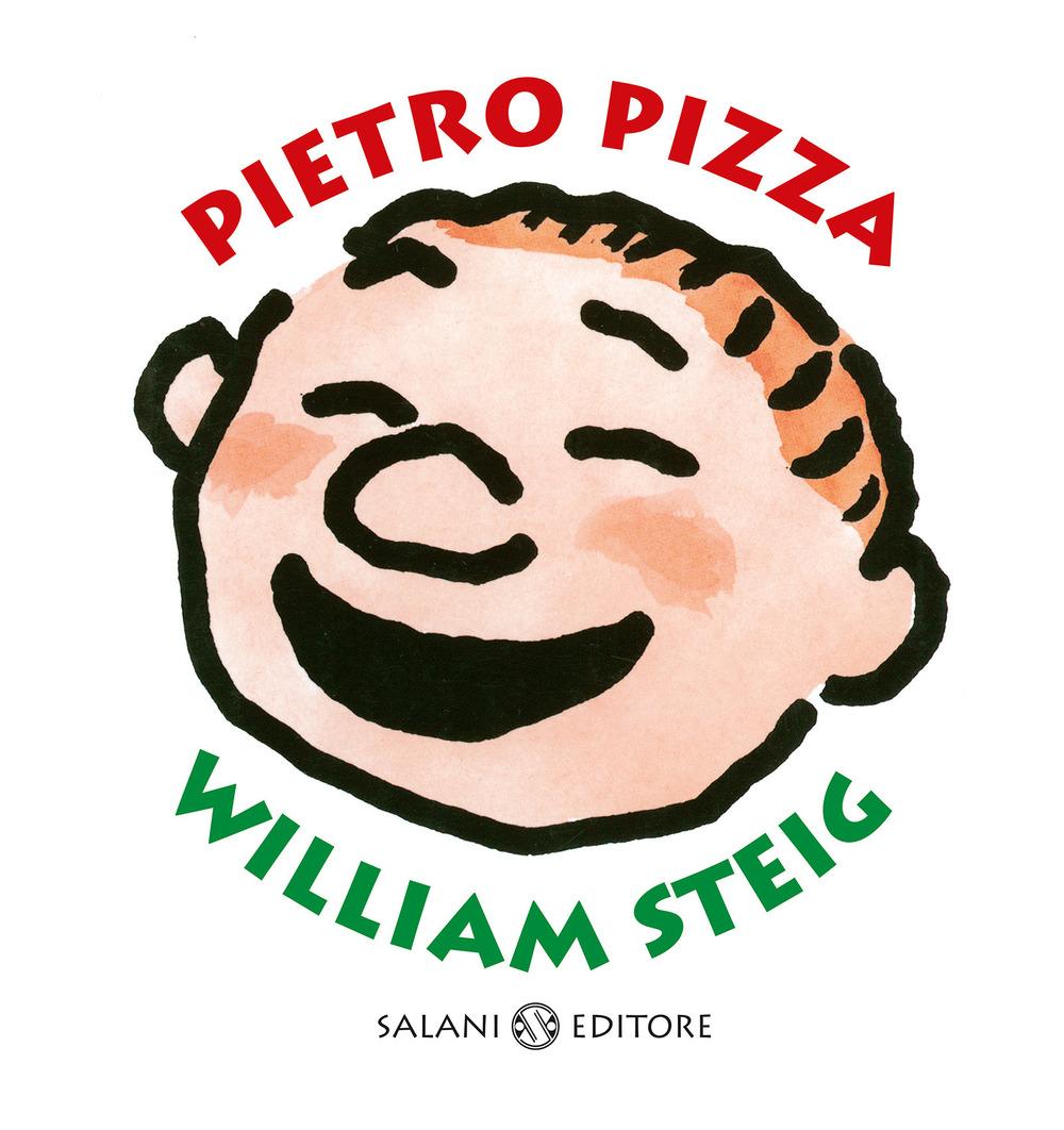 Pietro Pizza. Ediz. a colori