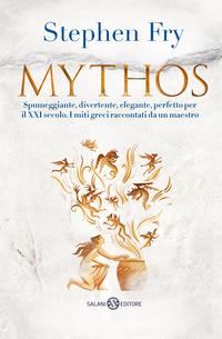 MYTHOS di FRY STEPHEN
