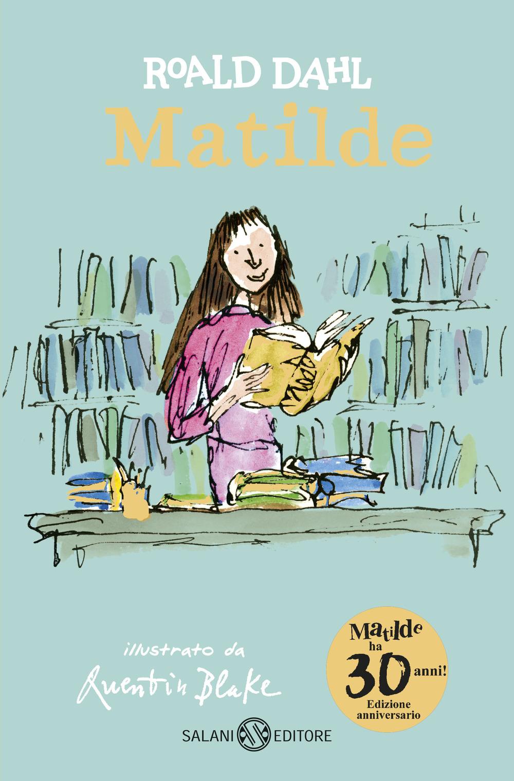 Matilde. Ediz. anniversario
