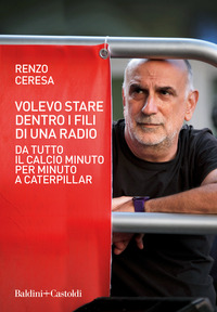 VOLEVO STARE DENTRO I FILI DI UNA RADIO - DA TUTTO IL CALCIO MINUTO PER MINUTO A...
