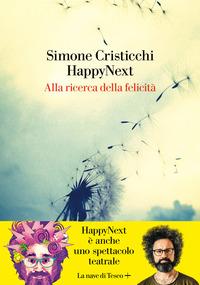 HAPPYNEXT ALLA RICERCA DELLA FELICITA' di CRISTICCHI SIMONE