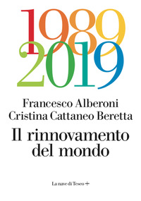 RINNOVAMENTO DEL MONDO 1989 - 2019 di ALBERONI F. - CATTANEO BERETTA