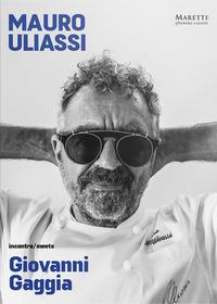 MAURO ULIASSI INCONTRA GIOVANNI GAGGIA di ULIASSI M. - GAGGIA G.