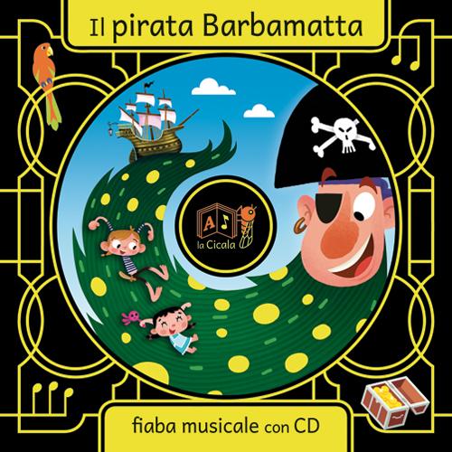 PIRATA BARBAMATTA. CON CD AUDIO (IL) - 9788894026474