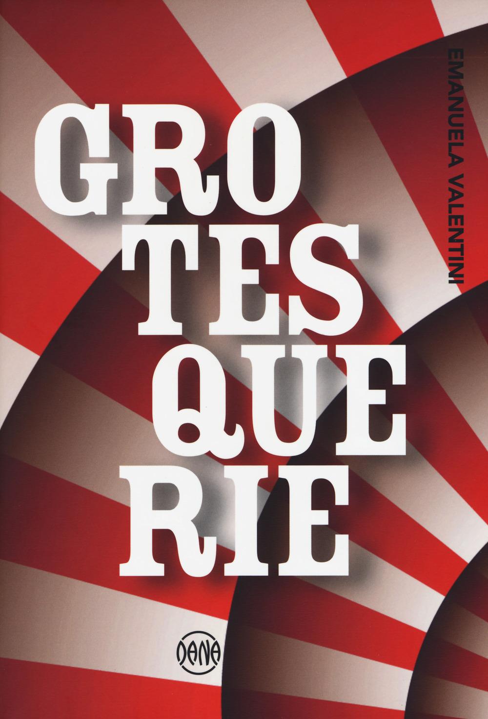 GROTESQUERIE - 9788894213478