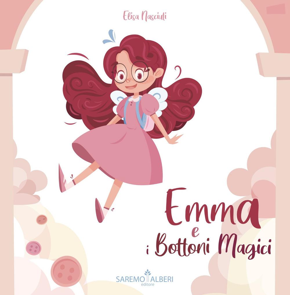 Emma e i bottoni magici. Ediz. a colori