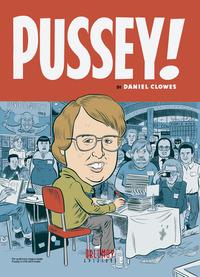 PUSSEY ! di CLOWES DANIEL