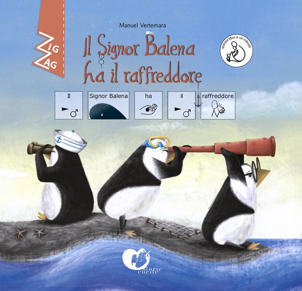 Il signor Balena ha il raffreddore. InBook. Ediz. CAA