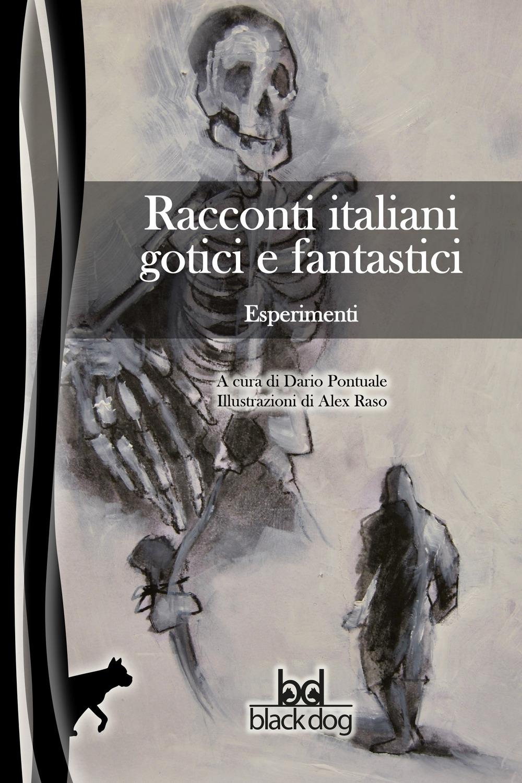 Esperimenti. Racconti italiani gotici e fantastici