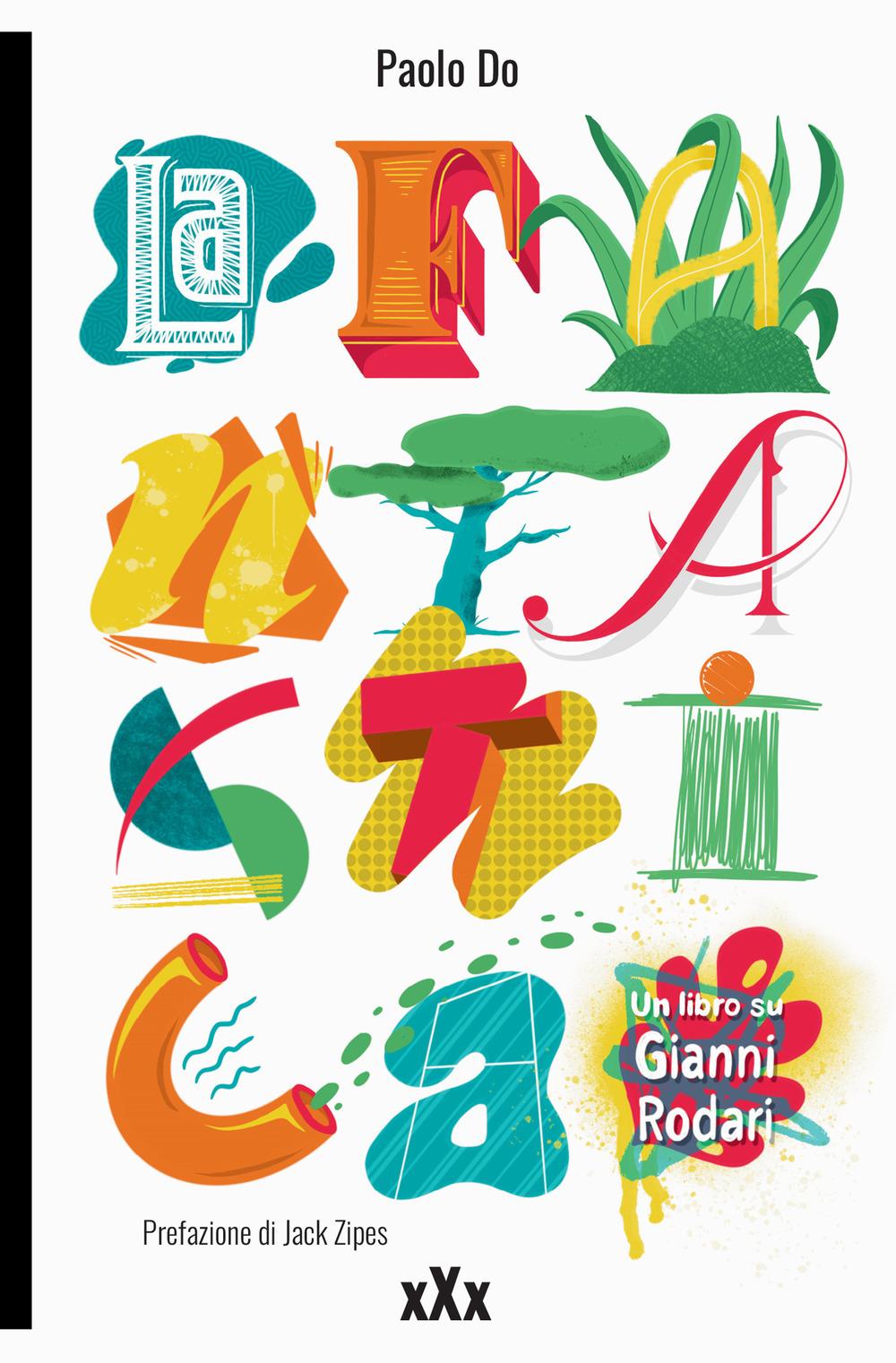 La Fantastica. Un libro su Gianni Rodari
