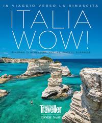 TRAVELLER ITALIA WOW ! IN VIAGGIO VERSO LA RINASCITA