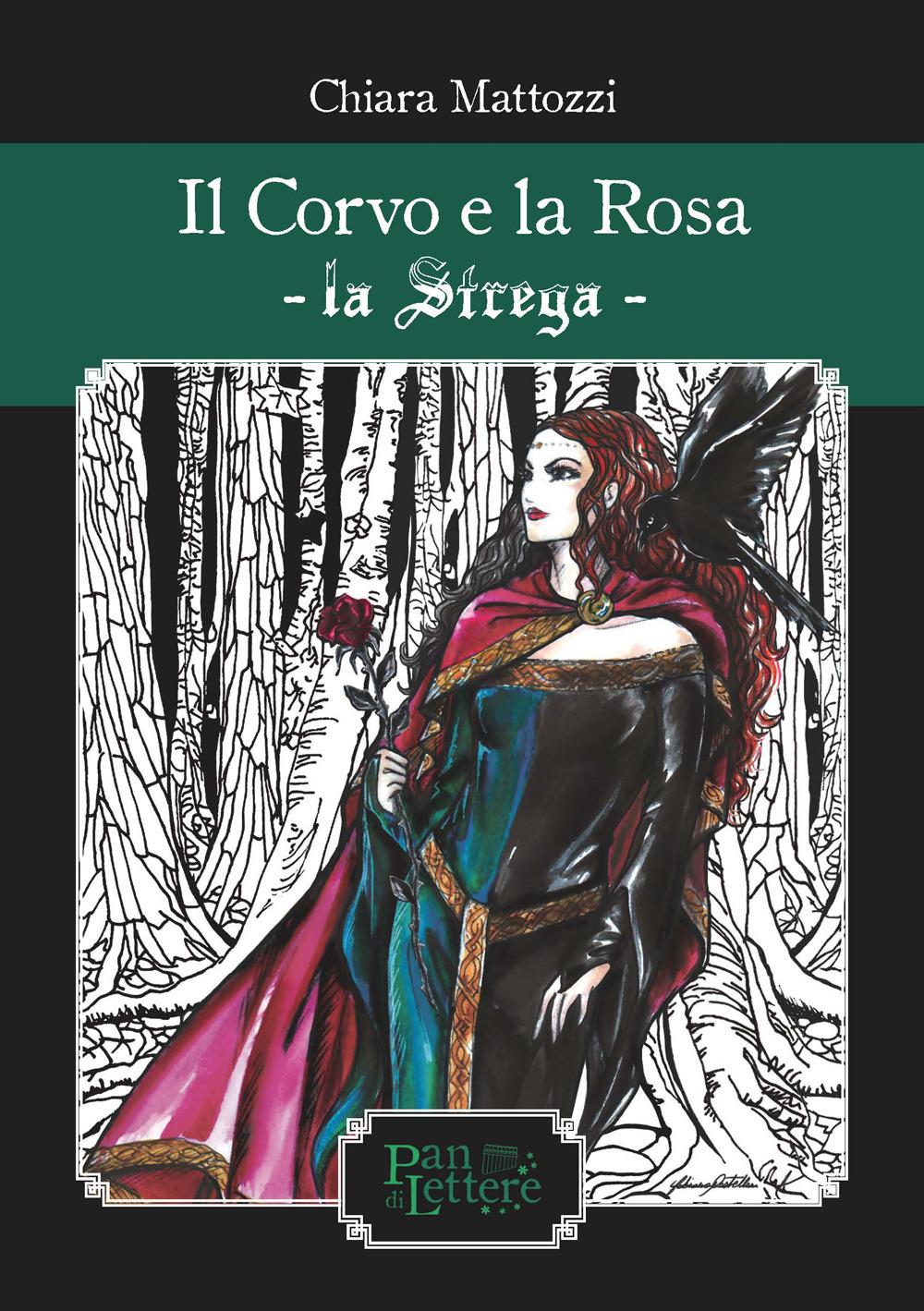 CORVO E LA ROSA. LA STREGA. EDIZ. ILLUSTRATA (IL) - 9788894560459