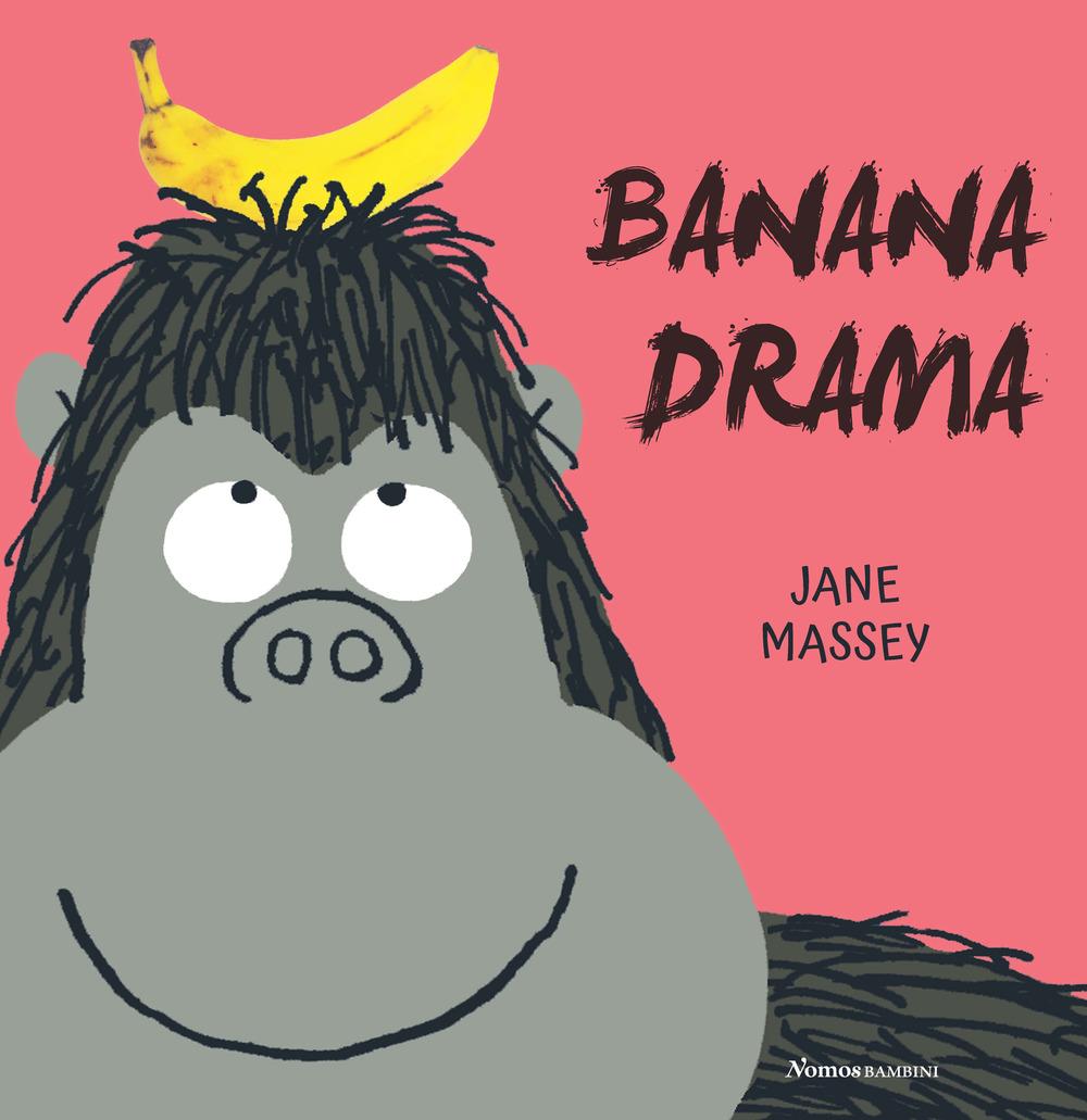 Banana drama. Ediz. illustrata