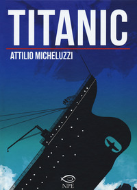 TITANIC di MICHELUZZI ATTILIO