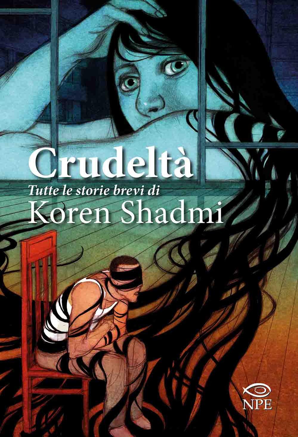 CRUDELTÀ - Shadmi Koren - 9788894818284