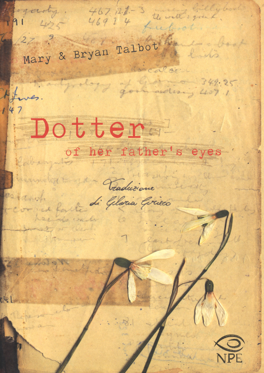 DOTTER OF HER FATHER EYES - Talbot Mary; Talbot Bryan - 9788894818307