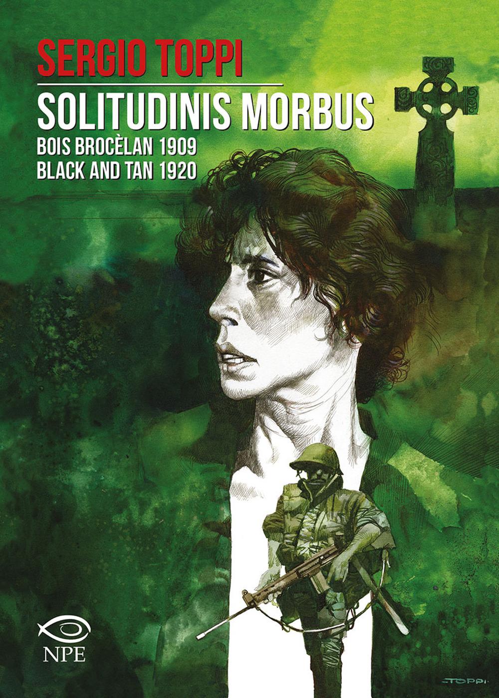 SOLITUDINIS MORBUS-BOIS BROCÈLAN 1909-BLACK AND TAN 1920 - 9788894818482