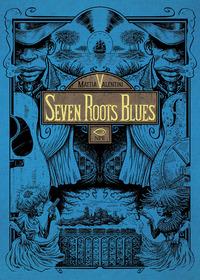 SEVEN ROOTS BLUES di VALENTINI MATTIA