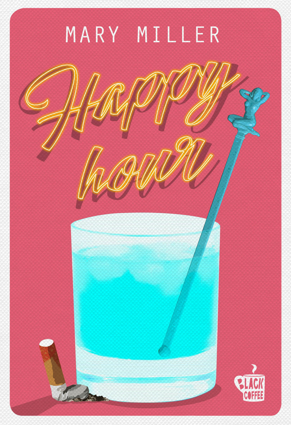 Happy Hour. Nuova ediz.