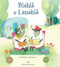 BLABLA' E LANABLA' di ELLIOTT D. - SWEET M.