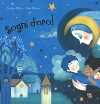 SOGNI D'ORO ! di MARSI C. - UGOLOTTI S.
