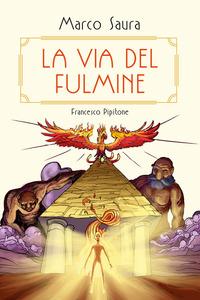 VIA DEL FULMINE di SAURA M. - PIPITONE F.