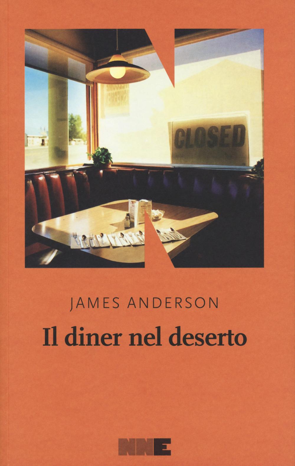 Il diner nel deserto. La serie del deserto. Vol. 1