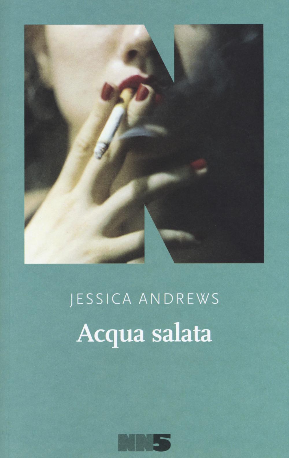 ACQUA SALATA - Andrews Jessica - 9788894938579