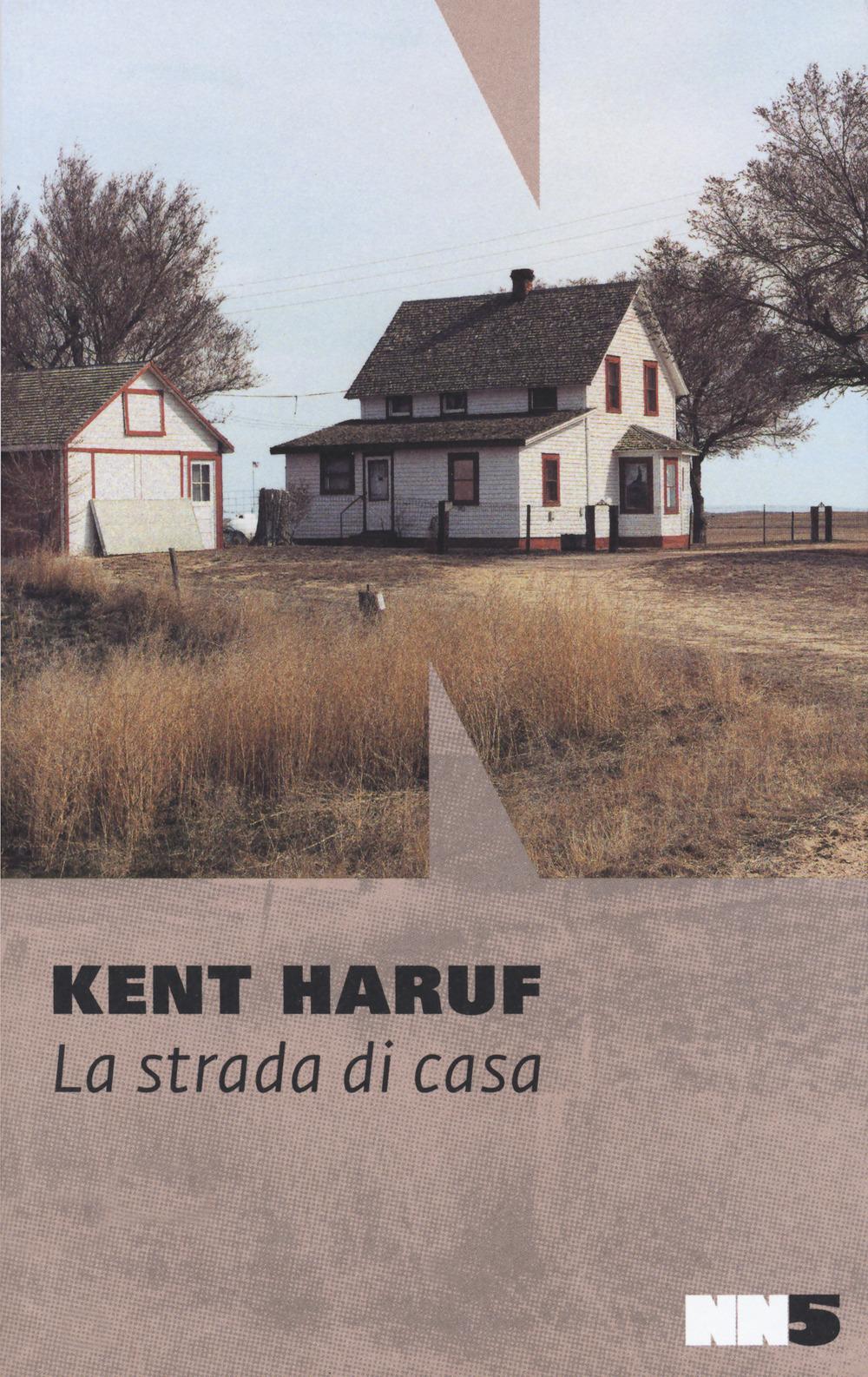 STRADA DI CASA (LA) - Haruf Kent - 9788894938616