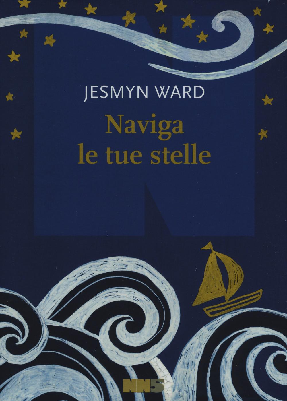 NAVIGA LE TUE STELLE - 9788894938845