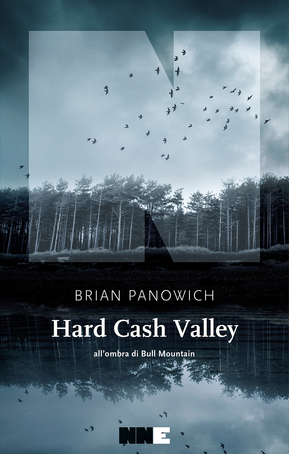 HARD CASH VALLEY. ALL'OMBRA DI BULL MOUNTAIN - Panowich Brian - 9788894938951
