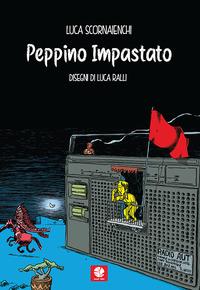 PEPPINO IMPASTATO - WESTERN A MAFIOPOLI di SCORNAIENCHI L. - RALLI L.