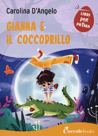GIANNA E IL COCCODRILLO di D'ANGELO CAROLINA