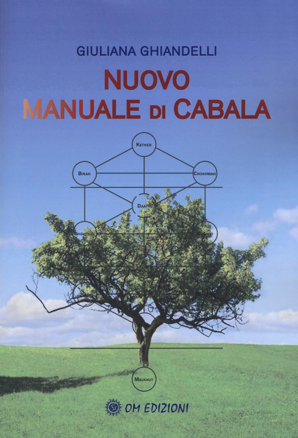 NUOVO MANUALE DI CABALA - Ghiandelli Giuliana - 9788894975031