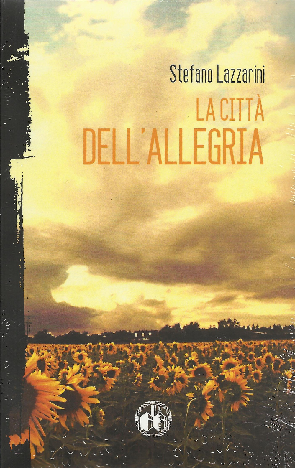 LA CITTà DELL'ALLEGRIA - 9788895246161