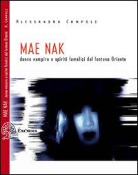 Mae Nak. Donne vampiro dal lontano Oriente