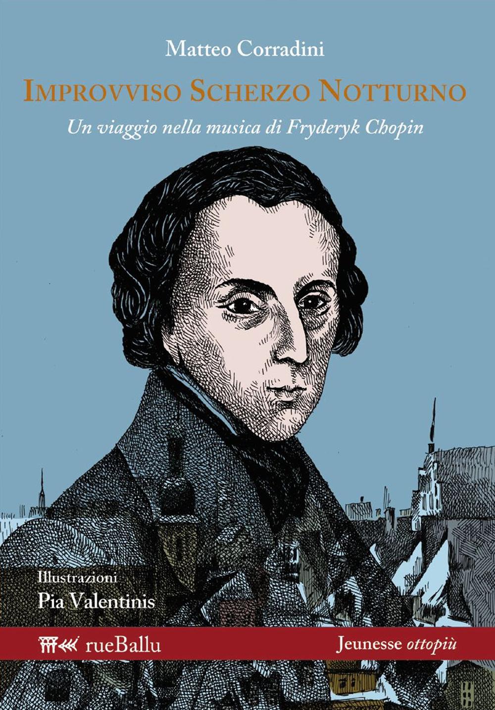 IMPROVVISO SCHERZO NOTTURNO. UN VIAGGIO NELLA MUSICA DI FRYDERYK CHOPIN - 9788895689173