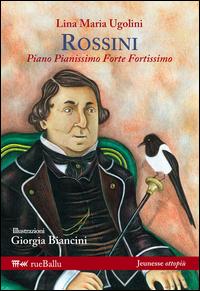 Copertina di: Rossini. Piano pianissimo, forte fortissimo