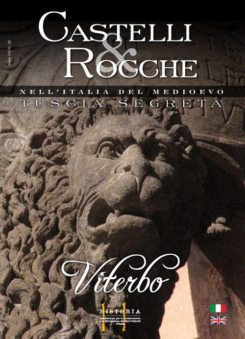 Castelli e rocche. Tuscia segreta. Viterbo.  Ediz. italiana e inglese - 9788895769448