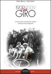 DARIO BENI: IL MIO GIRO DEL 1909 - 9788895884189