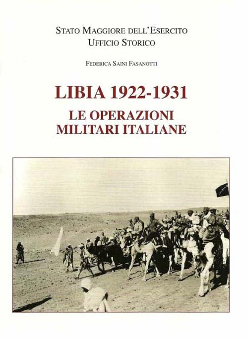 Libia 1922-1931. Le operazioni militari italiane