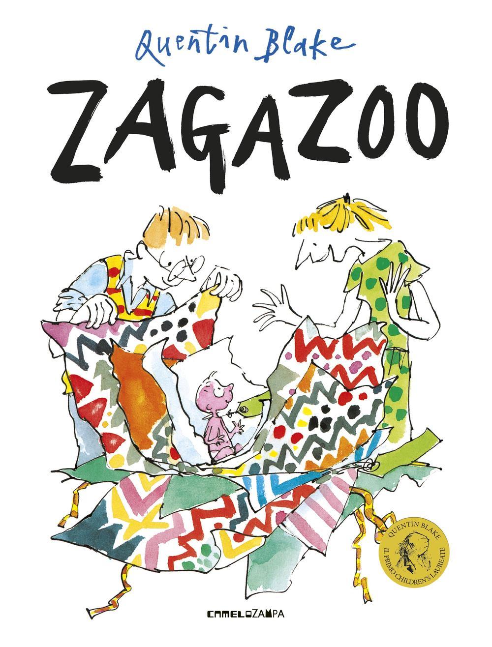 Zagazoo. Ediz. illustrata