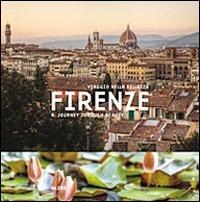 Copertina di: Firenze. Viaggio nella bellezza. Ediz. italiana e inglese