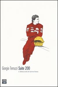 Copertina del Libro: Suite 200. L'ultima notte di Ayrton Senna