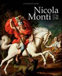 Copertina di: Nicola Monti 1736-1795