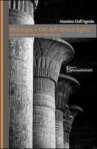 MITOLOGIA E DE'I DELL'ANTICO EGITTO di DALL'AGNOLA MASSIMO