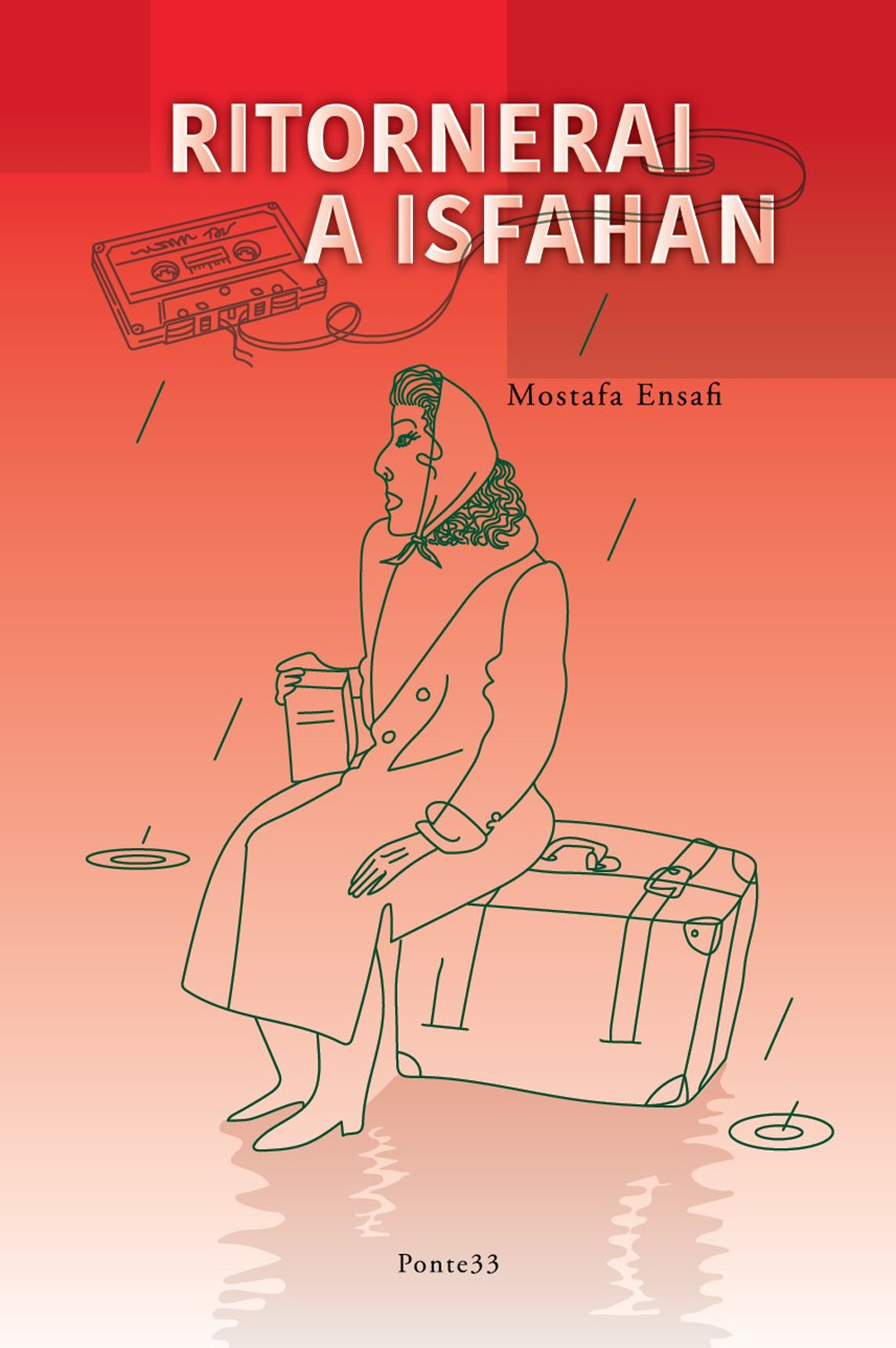 Ritornerai a Isfahan