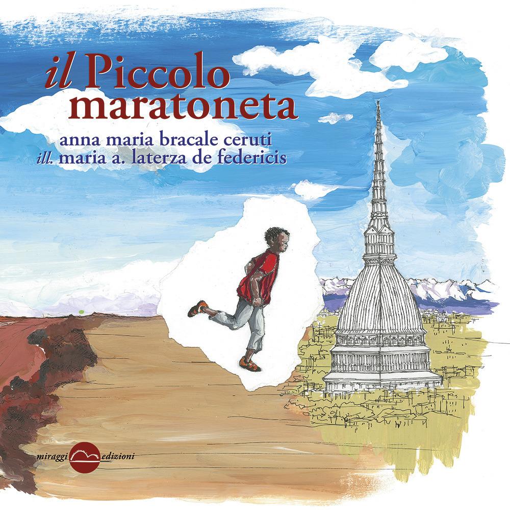 PICCOLO MARATONETA (IL) - 9788896910689