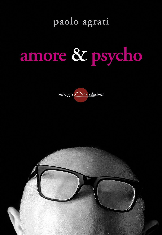 AMORE & PSYCHO - 9788896910696
